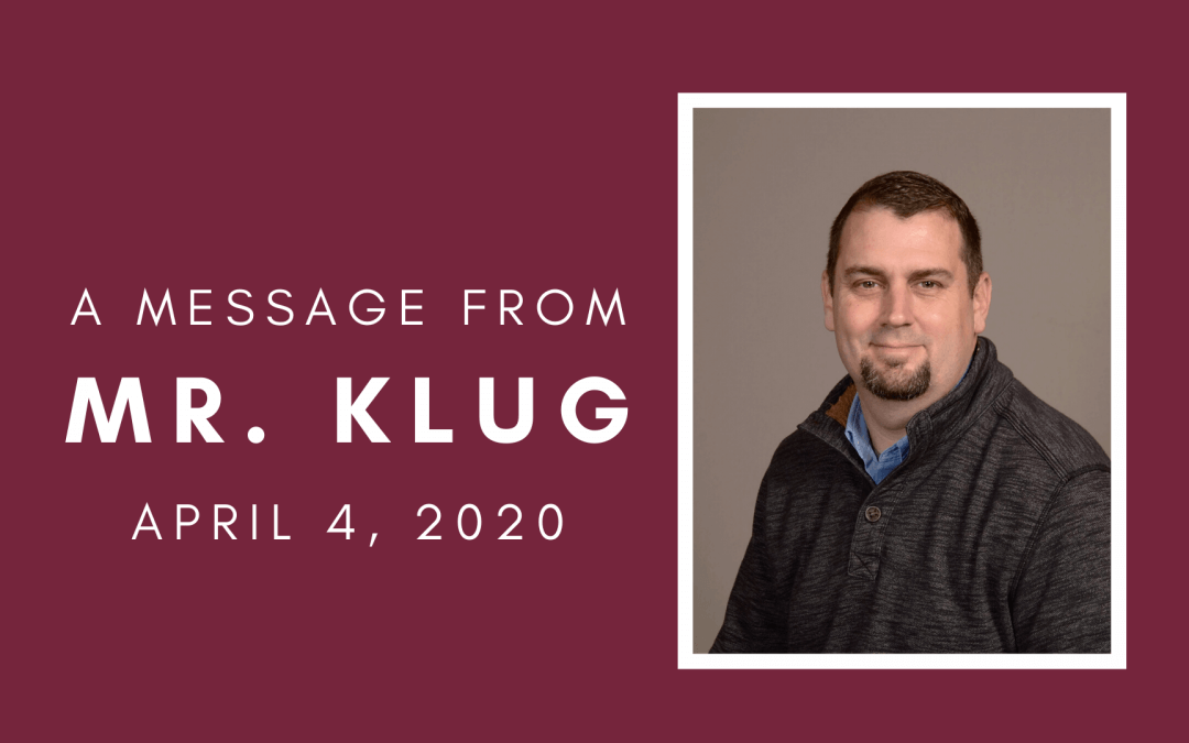 A Message from Mr. Klug