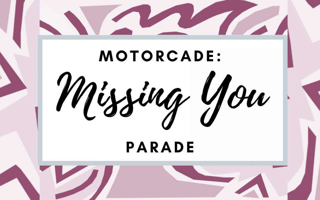 Missing You Parade